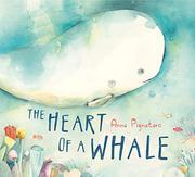 THE HEART OF A WHALE by Anna Pignataro