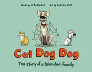 CAT DOG DOG by Nelly Buchet