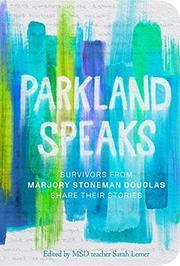 PARKLAND SPEAKS by Sarah Lerner