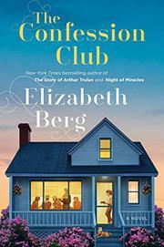 THE CONFESSION CLUB by Elizabeth Berg