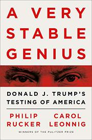 A VERY STABLE GENIUS by Philip Rucker