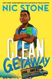CLEAN GETAWAY by Nic Stone