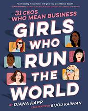 GIRLS WHO RUN THE WORLD by Diana Kapp