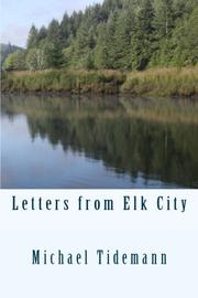 LETTERS FROM ELK CITY by Michael Harris  Tidemann
