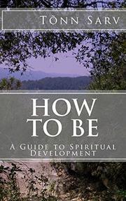 HOW TO BE  by Tõnn  Sarv