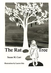 THE RAT TREE by Susan M. Carr