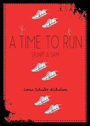 A TIME TO RUN by Lorna Schultz Nicholson