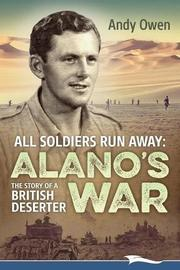 ALL SOLDIERS RUN AWAY by Andy  Owen