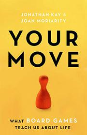 YOUR MOVE by Jonathan Kay