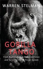 GORILLA TANGO by Warren  Stelman