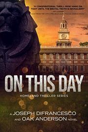 ON THIS DAY by Joseph DiFrancesco