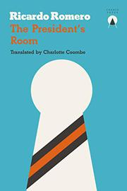 THE PRESIDENT'S ROOM by Ricardo Romero