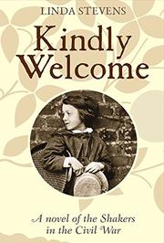KINDLY WELCOME by Linda  Stevens
