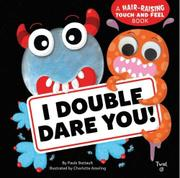 I DOUBLE DARE YOU! by Paule Battault