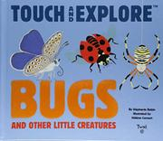 BUGS AND OTHER LITTLE CREATURES by Stéphanie Babin