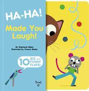 HA-HA! MADE YOU LAUGH! by Stéphanie Babin