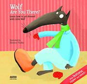 WOLF, ARE YOU THERE? by Eleonore Thuillier