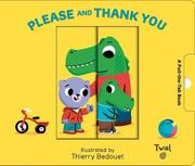 PLEASE AND THANK YOU  by Thierry Bedouet