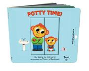 POTTY TIME! by Alice Le Hénand