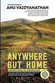 ANYWHERE BUT HOME by Anu Vaidyanathan