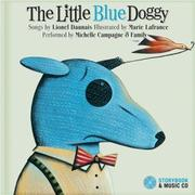 THE LITTLE BLUE DOGGY by Lionel Daunais