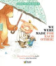 WE WERE MADE FOR EACH OTHER! by Jiu Er