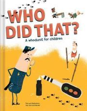 WHO DID THAT? by Job, Joris, and Marieke