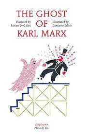 THE GHOST OF KARL MARX by Ronan de Calan