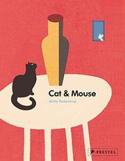 CAT & MOUSE by Britta Teckentrup