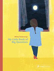 MY LITTLE BOOK OF BIG QUESTIONS by Britta Teckentrup