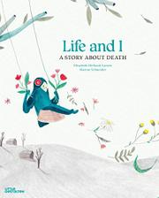 LIFE AND I by Elisabeth Helland Larsen