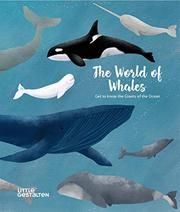 THE WORLD OF WHALES by Darcy Dobell