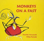 MONKEYS ON A FAST by Kaushik Viswanath