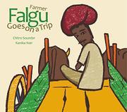 FARMER FALGU GOES ON A TRIP by Chitra Soundar