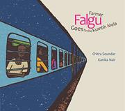 FARMER FALGU GOES TO THE KUMBH MELA by Chitra Soundar