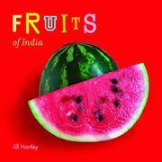 FRUITS OF INDIA by Jill Hartley