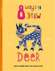 8 WAYS TO DRAW DEER by Jasmine Isabelle Parker