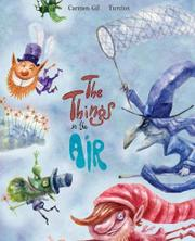 THE THINGS IN THE AIR by Carmen Gil