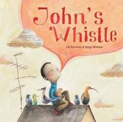 JOHN'S WHISTLE by Lili Ferreirós
