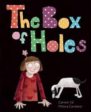 THE BOX OF HOLES by Carmen Gil