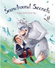 SNOWBOUND SECRETS by Virginia Kroll