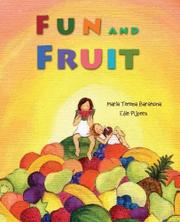 FUN AND FRUIT by Maria Teresa Barahona