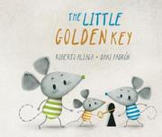 THE LITTLE GOLDEN KEY by Roberto Aliaga