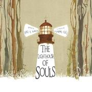 THE LIGHTHOUSE OF SOULS by Ariel A. Almada