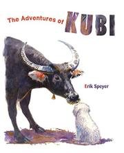 THE ADVENTURES OF KUBI by Erik Speyer