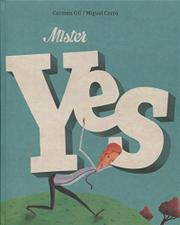 MISTER YES by Carmen Gil