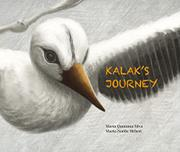 KALAK'S JOURNEY by María Quintana Silva