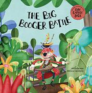 THE BIG BOOGER BATTLE by Alicia Acosta
