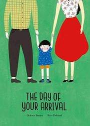 THE DAY OF YOUR ARRIVAL  by Dolores Brown