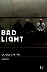 BAD LIGHT by Carlos Castan